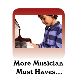 More Musician Must Haves