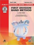 First Division Band Method, Baritone BC, Part 1