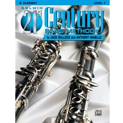 Belwin 21st Century Band Method, Level 1 [B-Flat Clarinet]